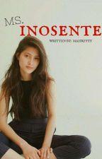 MS. INOSENTE by mahreyyy