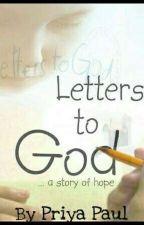 Letters to God by priya9026