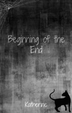 Beginning of the End [Harry Potter] by katherinep97