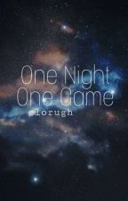 One Night One Game [Complete] by YDYingsss