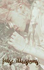 False Illusions ; Min Yoongi (PART 2) by mxnjin