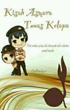 Kisah Asmara Tunas Kelapa[COMPLETE] by AlvyanSyah