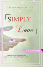 SIMPLY LOVE (Yaoi) by BabyOne00