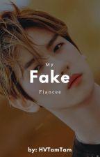 Fake Fiancée (Byun Baekhyun FF) by HVTamTam