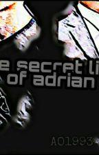 the secret life of Adrian by AO1993