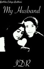 My Husband IDR by kartika_andhini