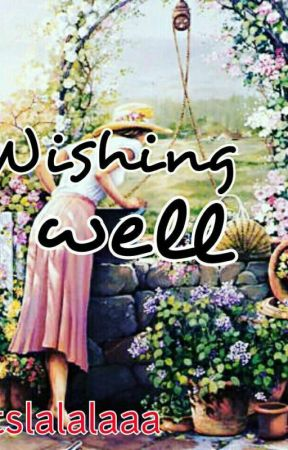 Wishing Well  by itslalalaaa