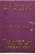 The Diary of Eva Fischer - Cabramurra, Australia, 1958-1959 by KawaiiGamer3168