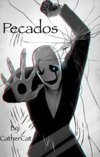 Amor prohibido [[Gaster x Reader]]       by CatherCat