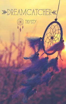 [Short fic - Romance] Dreamcatcher