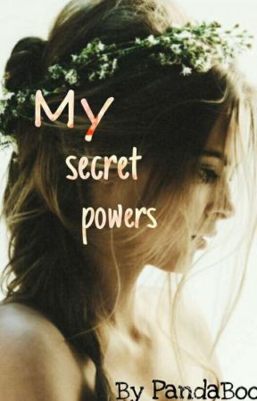 My Secret Powers by PandaBooksX