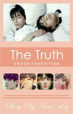 The Truth || VKook ✔ by Kuro_chry