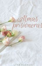 Almas prisioneras (Segunda temporada de Emma) (Fanfic CDM Fantasía Castiel) by StrawVenus