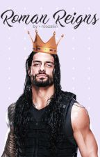 Roman Reigns ✨ One Shots by roozaliin