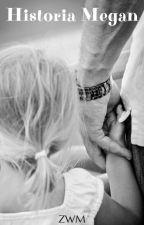 Porwanie Megan [ ZAWIESZONE ] by zamknietawmarzeniach