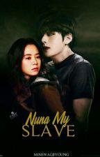 Nuna My Slave °🍁김태형° by MinSwagJiYoung
