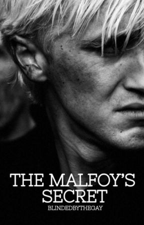 The Malfoys Secret by LillyLunaPotter4