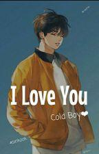 I LOVE YOU, COLD GUY!!!!  by hyebinnn_