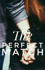 The Perfect Match by MsFireGirl