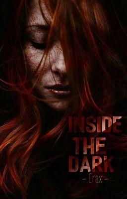 Đọc truyện Inside The Dark