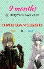 [PAUSADA] 9 months (MPREG) [Death Note Yaoi (MelloxNear) Fanfiction] by DirtyYaoiLover-chan