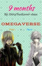 Mi Omega (MPREG) [Death Note Yaoi (MelloxNear) Fanfiction] by DirtyYaoiLover-chan