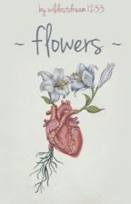 flowers | ChanBaek by wildestdream1233
