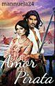 Amor pirata  by Mannuela24
