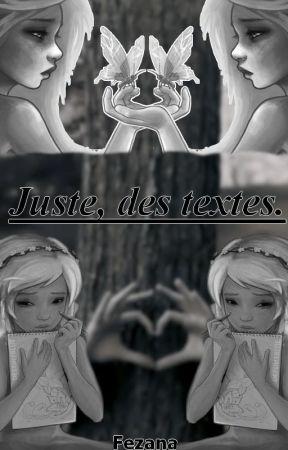 Juste, des textes. by Fezana