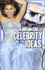Celebrity Ideas by bigtimeanubis