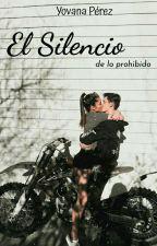 El Silencio De Lo Prohibido [Daniel Oviedo]  by yovanaperez02