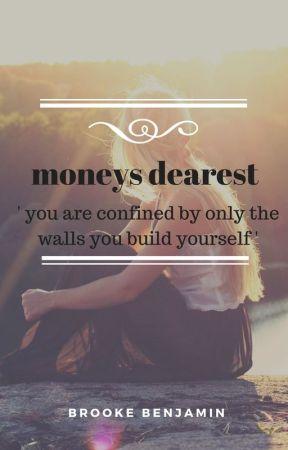moneys dearest by lillypoppy2004
