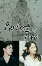 Perfect Two[SeStal] by hvc_98