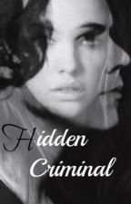 Hidden Criminal ( Harry Styles Fanfiction ) by Barry_Lovexox