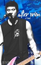 after orion | c.t. hood ; companion to maybe by girlinthebeanie
