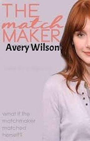 The Match Maker: Avery Wilson by MissSayuri