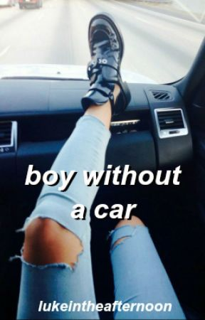 boy without a car by lukeintheafternoon