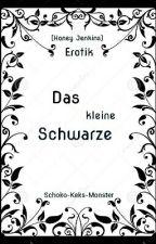Das kleine Schwarze (Erotik) by Schoko-Keks-Monster