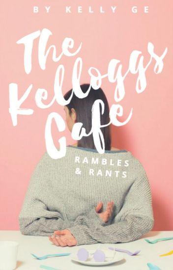 The Kelloggs Café [Open]