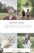 Reviravoltas ♡ Imagine Kim Taehyung ♡ by Bela_Jeon