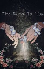 The Road to You  by KarmasDoll