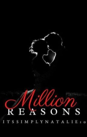 Million Reasons by ItsSimplyNatalie10
