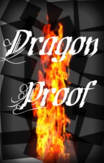 Dragon Proof