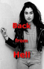 Back from Hell [Terminée] by SunMoon_CamRen