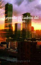 Leyendo El Ladrón del Rayo by hangingtree14
