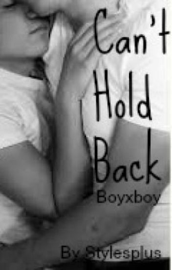 Can't Hold Back (BoyxBoy) (Werewolf) (One Shot)