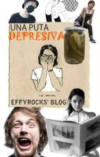 /Блог/ Una puta depresiva by EffyRocks