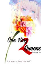 One King Too Queens by LeeGurls7