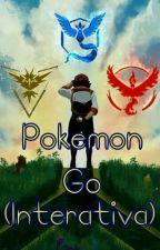 Pokemon Go ( Interativa ) by loko_kbt