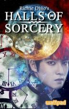 HALLS OF SORCERY (Book 1) by RichieDinyo